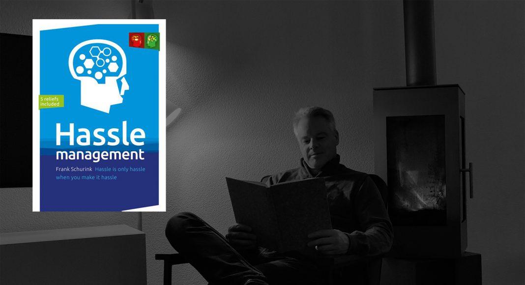 Boekrecensie: Gedoe wordt hassle zonder gedoe - Hassle Management